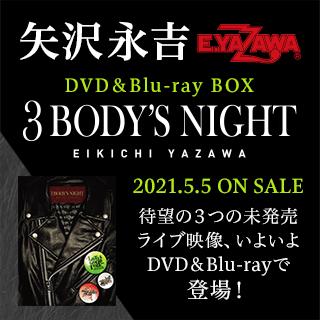 プロジェクトで放送された3つの未発売ライブ、全てのライブ映像がまとまったBOX  『3 BODY'S NIGHT』 2021.5.5 ON SALE